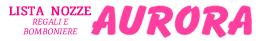 Aurora Lista Nozze -